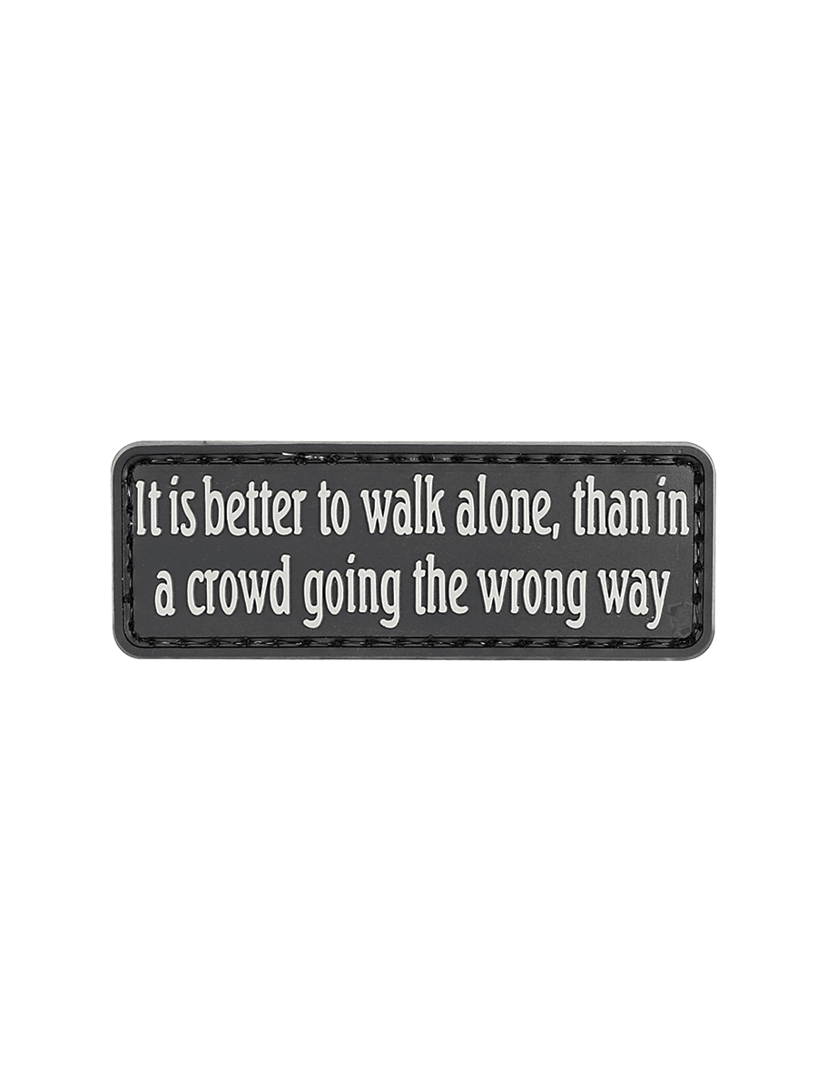 IT IS BETTER TO WALK ALONE MORALE PATCH