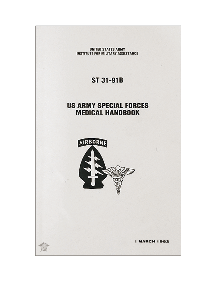 SPECIAL FORCES MEDICAL MANUAL