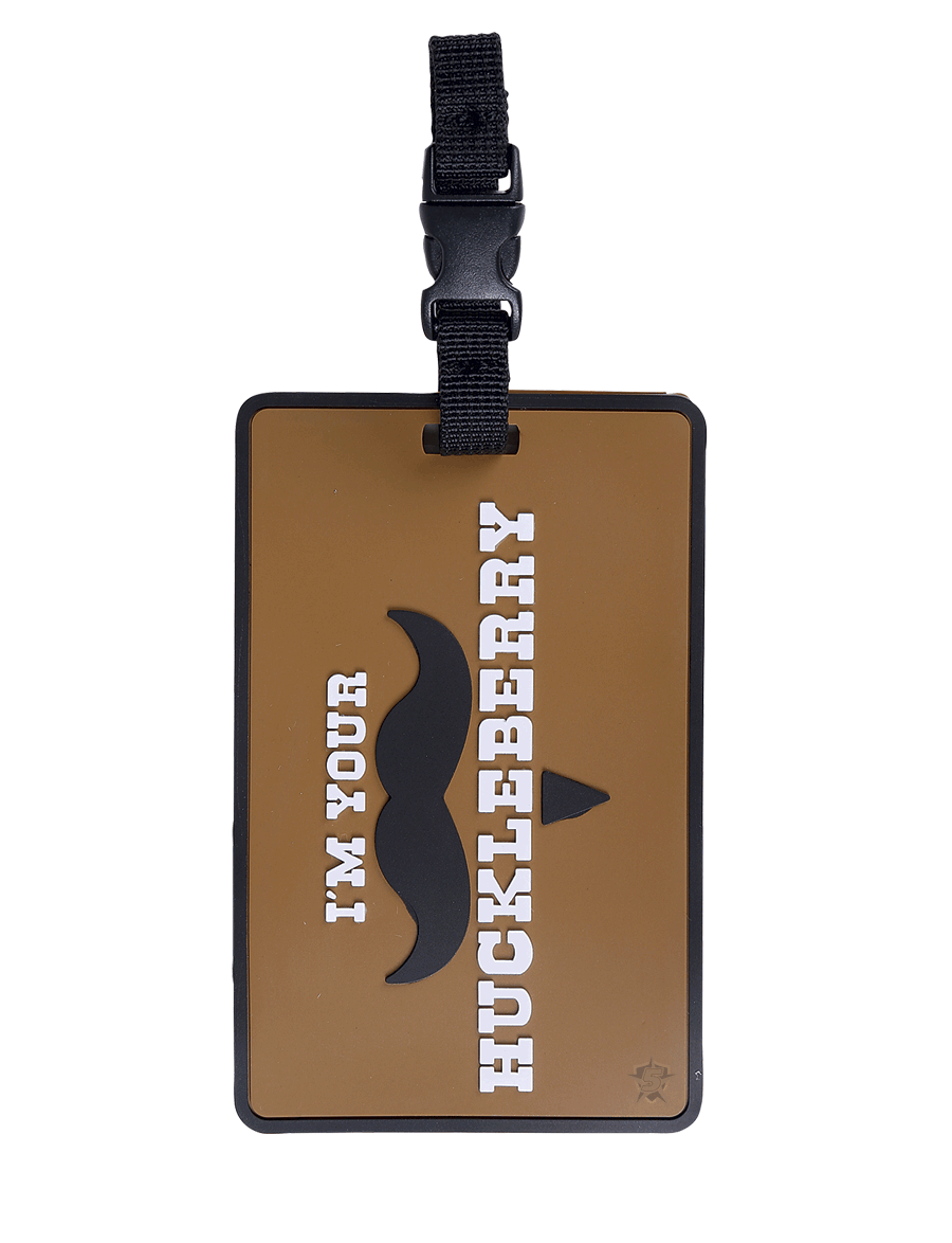 I'M YOUR HUCKLEBERRY LUGGAGE TAG